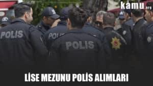 lise mezunu polis alımları