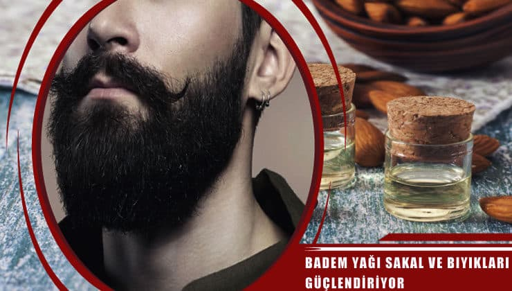 badem yağı sakal ve bıyık